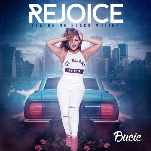 DOWNLOAD: Bucie - Rejoice ft  Black Motion - Fakaza