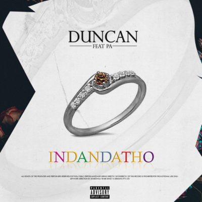 Duncan – Indandatho ft. PA