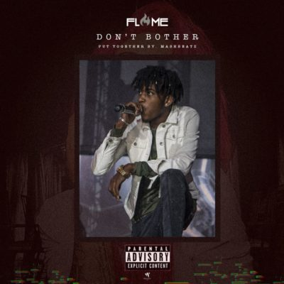 Flame – Don't Bother (A-Reece Cover)