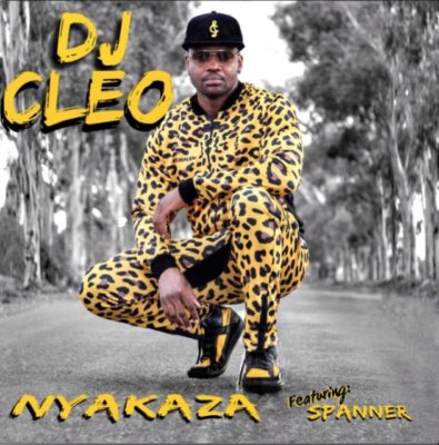 DJ Cleo – Nyakaza ft. Spanner