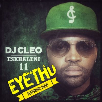 DOWNLOAD MP3: DJ Cleo – Eyethu ft. Bizizi