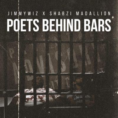 ShabZi Madallion & JimmyWiz – Poets Behind Bars