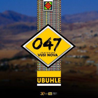 047 – uBule ft. Vusi Nova