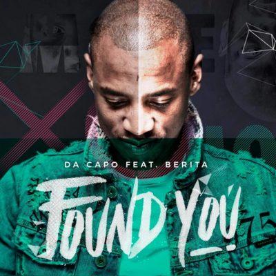DOWNLOAD mp3: Da Capo - Found You ft  Berita
