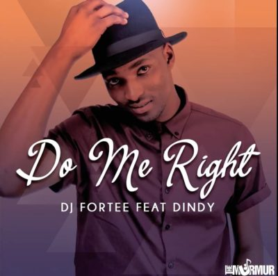 DOWNLOAD MP3: DJ Fortee – Do Me Right ft. Dindy