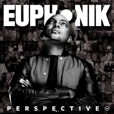 Euphonik – My Baby ft. NaakMusiQ