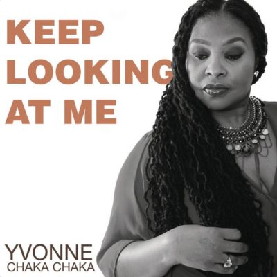 Yvonne Chaka Chaka – Keep Looking At Me
