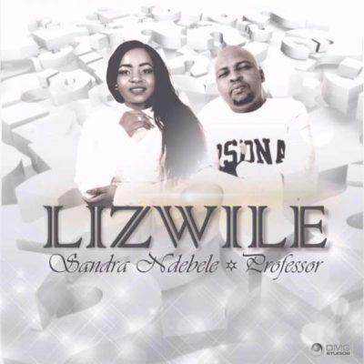Sandra Ndebele – Lizwile ft. Professor