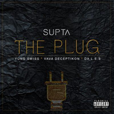 DJ Supta – The Plug ft. Da L.E.S, Yung Swiss & Vava Deceptikon
