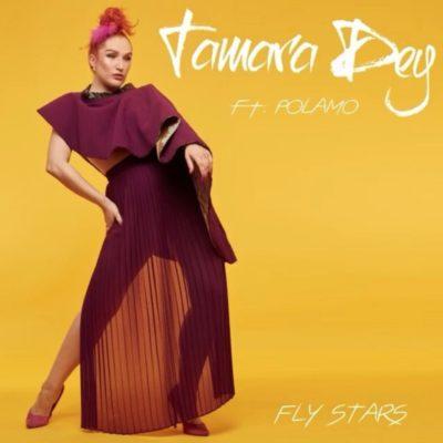 DOWNLOAD MP3: Tamara Dey – Fly Stars ft. Polamo