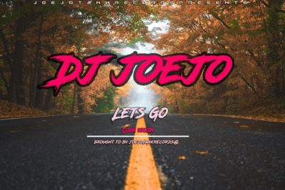 DJ Joejo – Lets Go (Gqom Version)