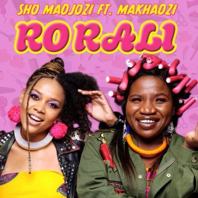 Sho Madjozi – Ro Rali ft. Makhadzi