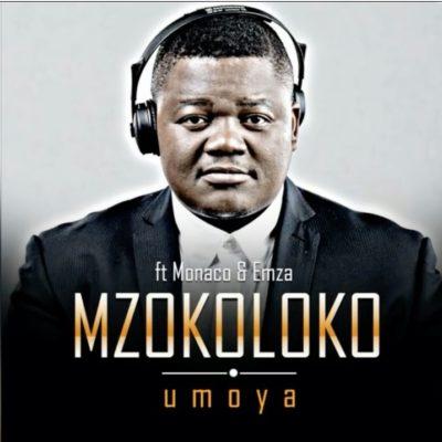 Mzokoloko – Umoya ft. Emza & Monaco