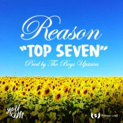 Reason – Top Seven
