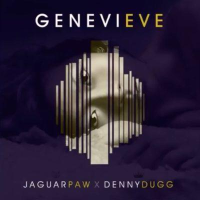 Jaguar Paw & Denny Dugg – Genevieve