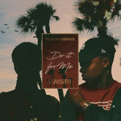 DJ Sliqe – Do It For Me Ft. A-Reece & Bhlaklyt
