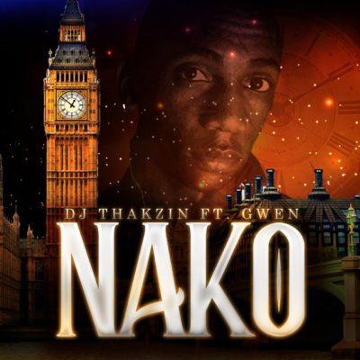 DJ Thakzin – Nako ft. Gwen