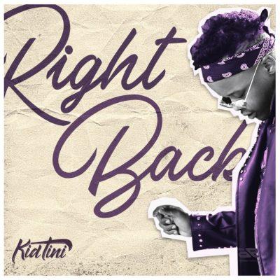 Kid Tini – Right Back