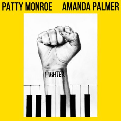 Patty Monroe – Fighter ft. Amanda Palmer