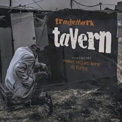 Trademark – eTarven ft. Rocker Fellaz Boy & DJ Flexy