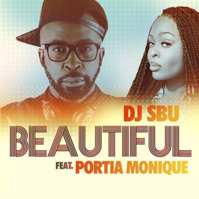 DOWNLOAD mp3: DJ Sbu - Beautiful ft  Portia Monique - Fakaza
