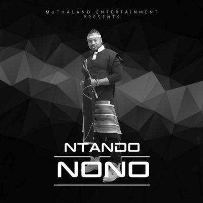 DOWNLOAD mp3: Ntando - Nono - Fakaza