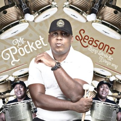 Mr Pocket - Seasons ft. Bongi Silinda & Tshego AMG