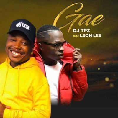 DJ Tpz – Gae ft. Leon Lee