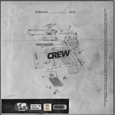 Mp3 Download: Febuary - Crew ft. Ecco