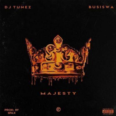 Mp3 Download: DJ Tunez - Majesty ft. Busiswa