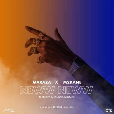 DOWNLOAD MP3: Maraza - Neww Neww ft. M2kan3