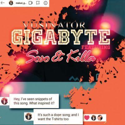 Download mp3 : Vusinator - Gigabyte ft. Soso & Killa