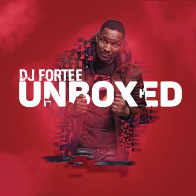 Download mp3: DJ Fortee – Unboxed ft. Hadassah