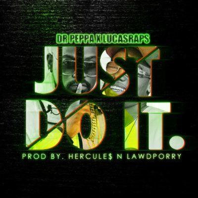 Download mp3: Dr Peppa & Lucasraps - Just Do It