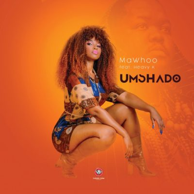 Download Mp3 Mawhoo Umshado Ft Heavy K Fakaza