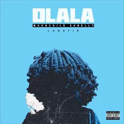 Mp3 Download: Moonchild Sanelly - Dlala ft. Lunatik