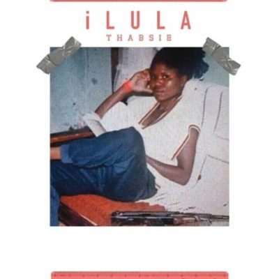 Download mp3: Thabsie – iLULA