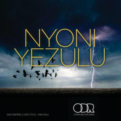 Mp3 Download: Zakes Bantwini & Leroy Styles - Nyoni Yezulu