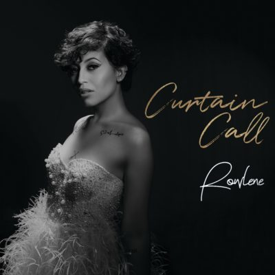 DOWNLOAD mp3: Rowlene - Curtain Call