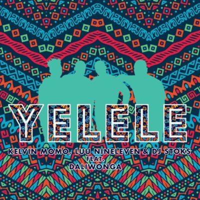DOWNLOAD MP3: Kelvin Momo, Luu Nineleven & DJ Stoks - Yelele ft. Daliwonga