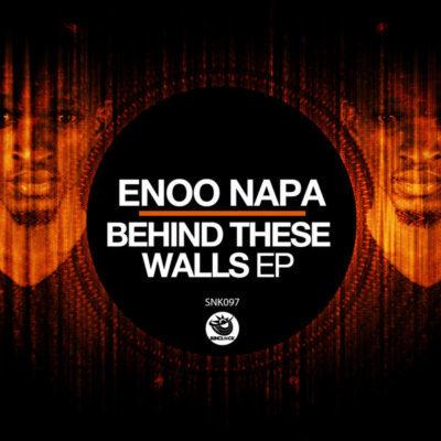 DOWNLOAD MP3: Enoo Napa - Behind These Walls (Original Mix)