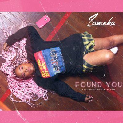 Zameka - Found You
