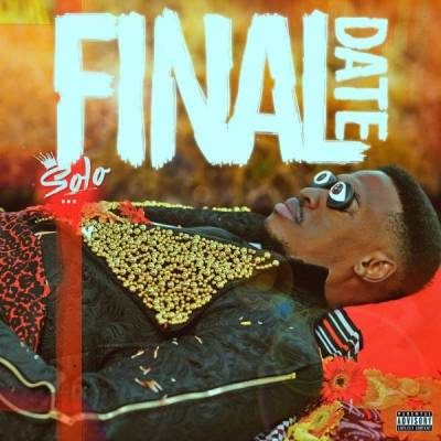 DOWNLOAD mp3: Solo – Final Date