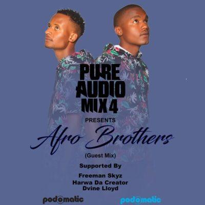 Afro Brotherz - Pure Audio Mix 4