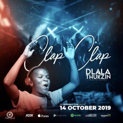 Mp3 Download: Dlala Thukzin - Clap Clap (Original Mix)