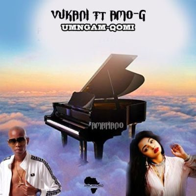 Mp3 Download: Vukani - Umngam Qomi ft. Amo-G