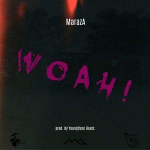 MarazA - Woah!