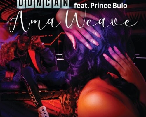 DOWNLOAD mp3: Duncan - AmaWeave ft. Prince Bulo
