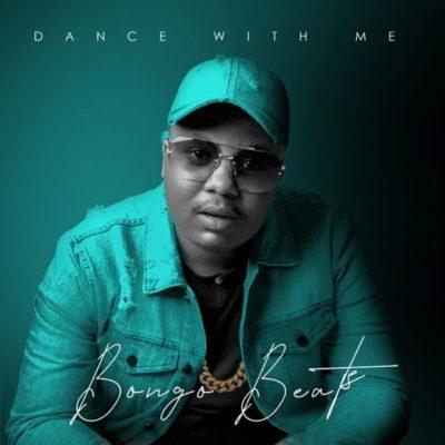 Mp3 Download: Bongo Beats - Dance With Me ft. Xoli M (Song)