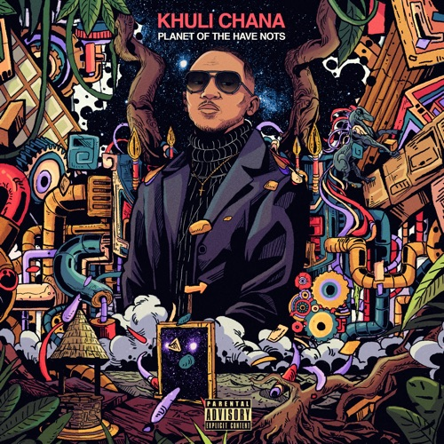 Mp3 Download: Khuli Chana - Holding on or Forever Hold Your Peace ft. A-Reece